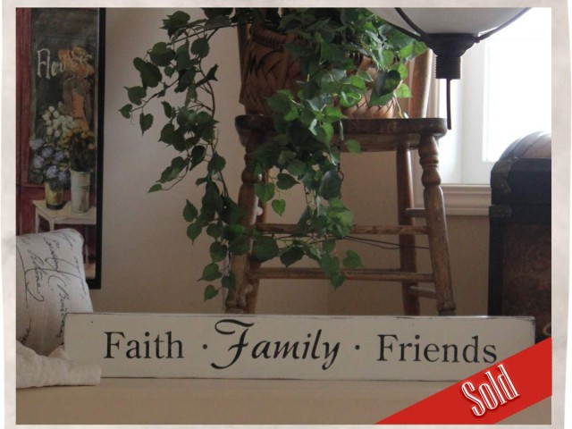 Faith Family and Friends Wall or Counter Sign