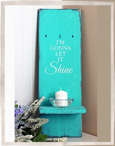 Let it Shine Sign