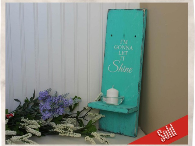 Shabby Chic Let It Shine Shelf Sign