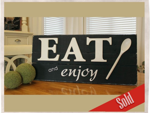 Weathered Eat and Enjoy sign