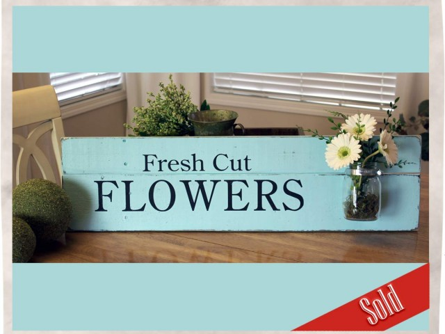 Fresh Cut Flowers Sign with Mason Jar